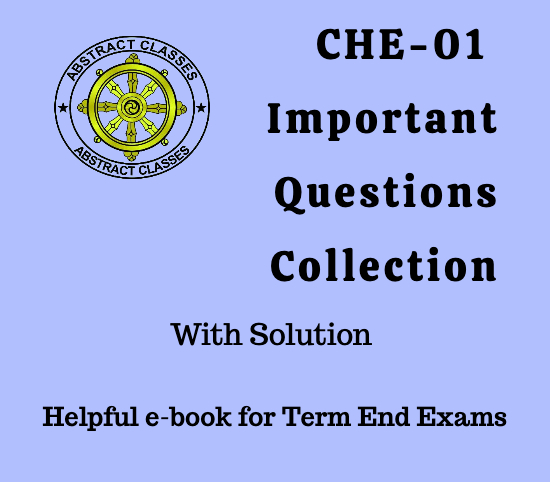 CHE-01 Important Questions Collection