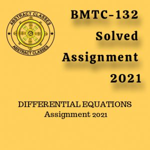 BMTC-132 Solved Assignment 2021