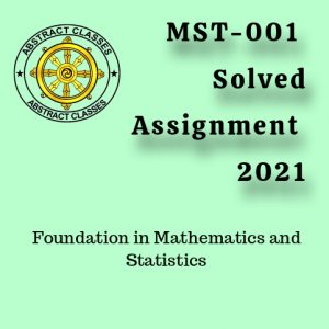 MST-001 Solved Assignment 2021