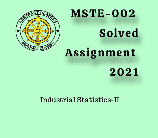 MSTE-002 Assignment Solution 2021