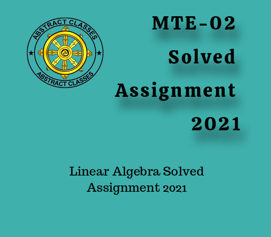 MTE-02 Solved Assignment 2021