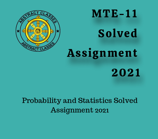 MTE-11 Solved Assignment 2021