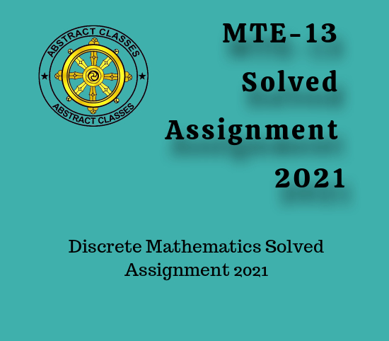 MTE-13 Solved Assignment 2021