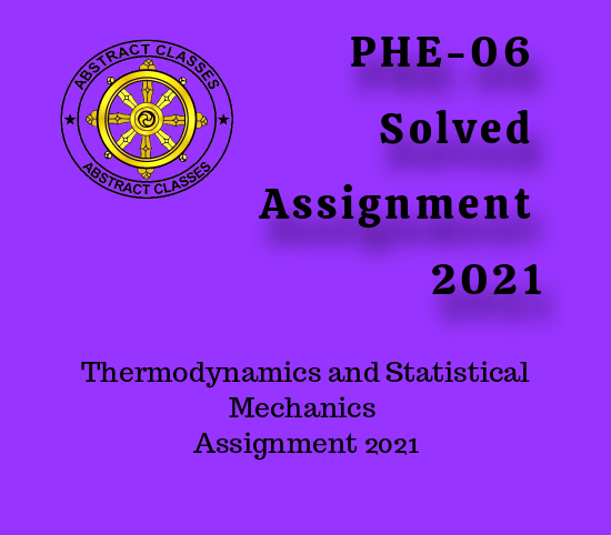 PHE-06 Solved Assignment 2021