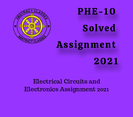 PHE-10 Solved Assignment 2021