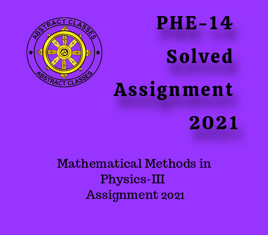 PHE-14 Solved Assignment 2021