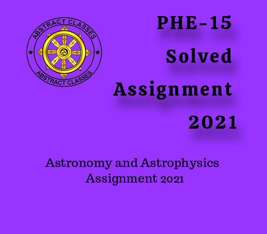 PHE-15 Solved Assignment 2021