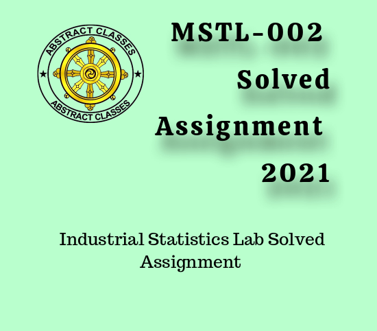 mstl-002 Solved Assignment 2021