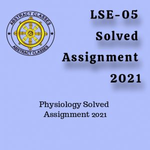 LSE-05 Solved Assignment 2021